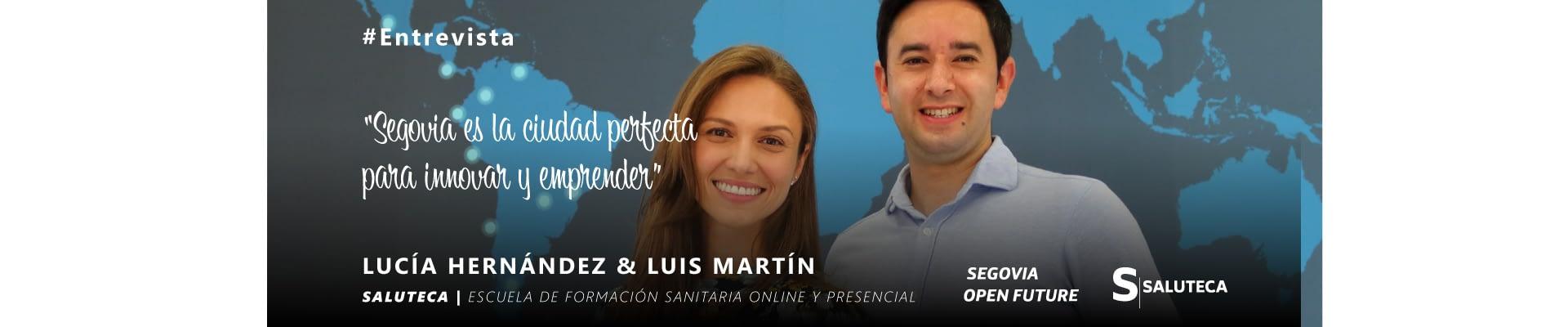 Entrevista a Lucía Hernández y Luis Martín de Saluteca